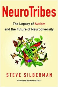 NeuroTribes, by Steve Silberman
