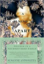 A Mind Apart: Travels in a Neurodiverse World